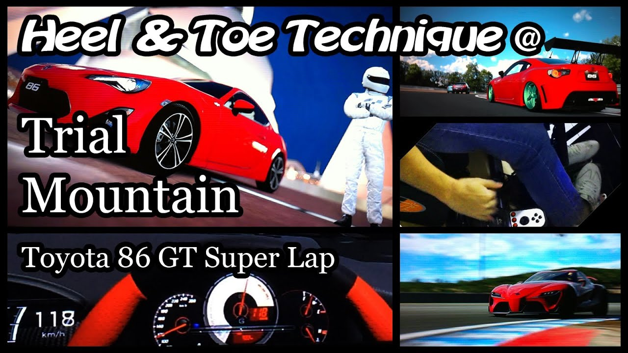 Gran Turismo 6 Trial Mountain Toyota 86 GT Super Lap  Heel and