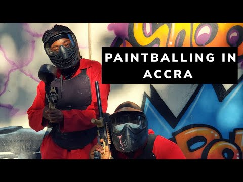 THINGS TO DO IN ACCRA   PAINTBALLING IN ACCRA,GHANA  