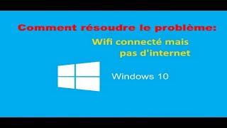 fixer les problèmes de connexion à internet de windows 10.