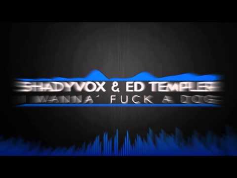 I Wanna Fuck A Dog Blink182   ShadyVox & Ed Templer