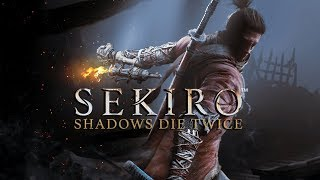 PC: Sekiro: Shadows Die Twice Solo Play Part 1