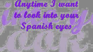 Spanish Eyes Backstreet Boys Lyrics