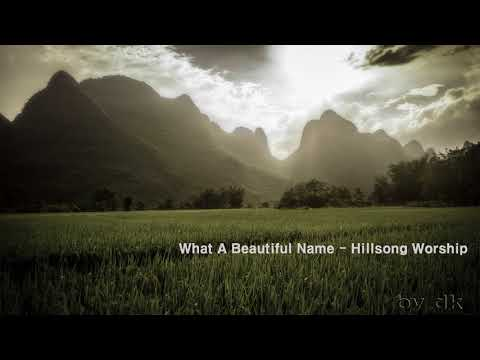 What A Beautiful Name - Hillsong Worship - 1Hour