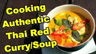 How to Cook Authentic Thai Red Curry Soup in Thailand แกงเผ็ดไก่ (紅咖哩雞肉)