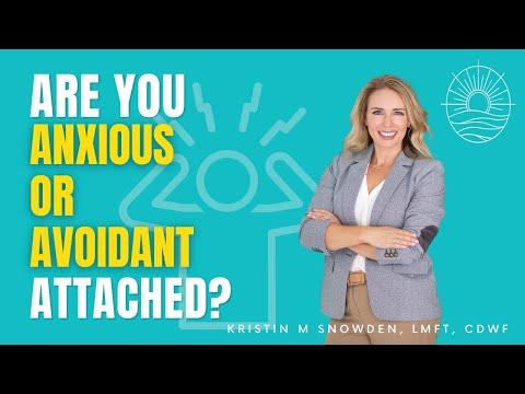 Anxious & Avoidant Attachment Explained