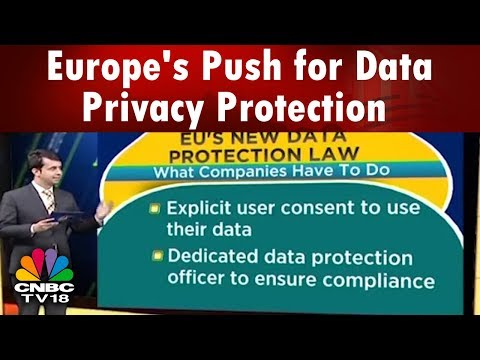 What's Hot | Europe's Push for Data Privacy Protection; What is GDPR? | CNBC TV18