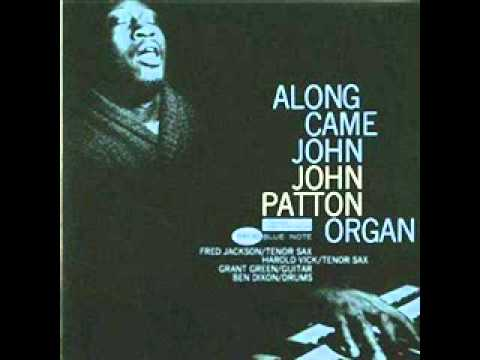 """Big"" John Patton - The Silver Meter"