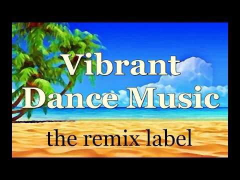 Vibrant Dance Music Best Summer Tunes Compilation