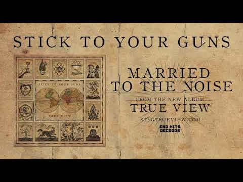 STICK TO YOUR GUNS - True View (Full Album)