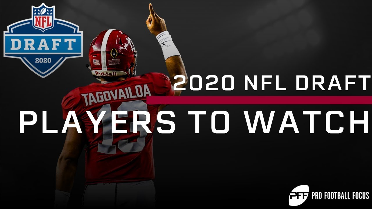 Best Undrafted Nfl Players 2020 2020 NFL Draft Players to Watch | PFF   YouTube