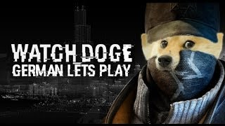 Watch Dogs - Intro #1 ~ German Gameplay / Let