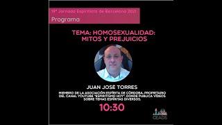 Conferencia: 🟪 Homosexualidad: Mitos y Prejuicios. 🎩 Juan José Torres