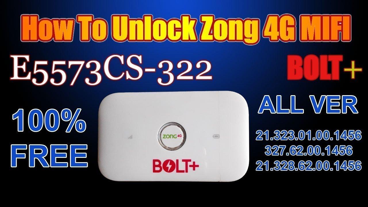 ZONG 4G BOLT+ Huawei E5573Cs-322 Free Unlock All Version Full