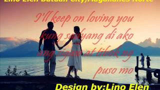 "Keep On Loving You (Tagalog Version) w/ lyrics ""Lino Elen"""