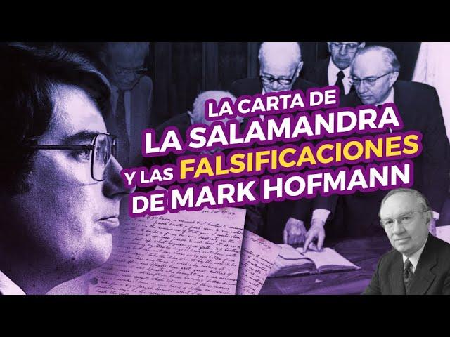 La carta de la Salamandra y las falsificaciones de Mark Hofmann
