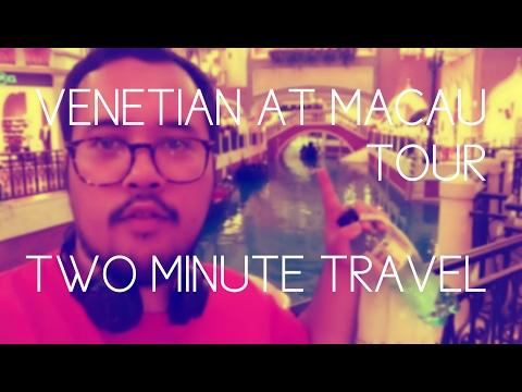 Venetian at Macau Tour - Two Minute Travel