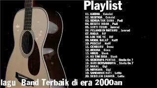 Lagu Band Terbaik di era 2000an - Lagu Indonesia Terpopuler Tahun 2000an