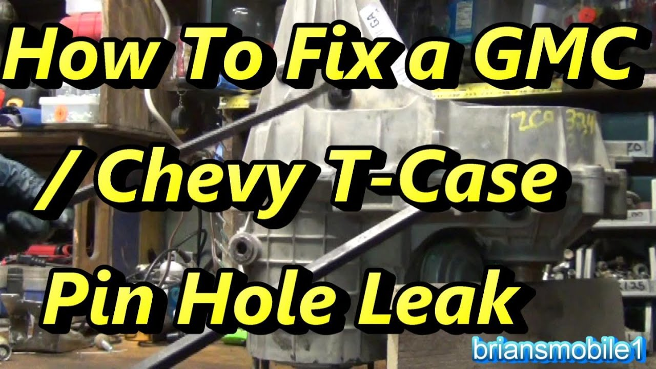 small resolution of gmc chevy transfer case pin hole leak fix done right