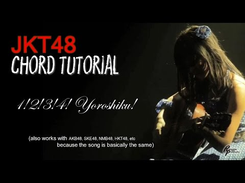 (CHORD) JKT48 - 1! 2! 3! 4! Yoroshiku! (FOR MEN)