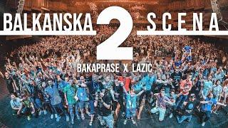 BAKAPRASE X LAZIC - BALKANSKA SCENA 2
