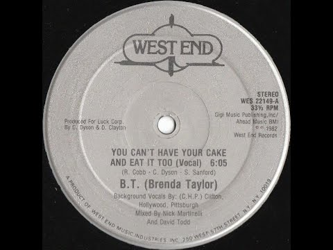 Brenda Taylor - You Can't Have Your Cake And Eat It Too