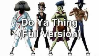 Gorillaz - Do Ya Thing (Full Version) feat. James Murphy & Andre 3000 + Download