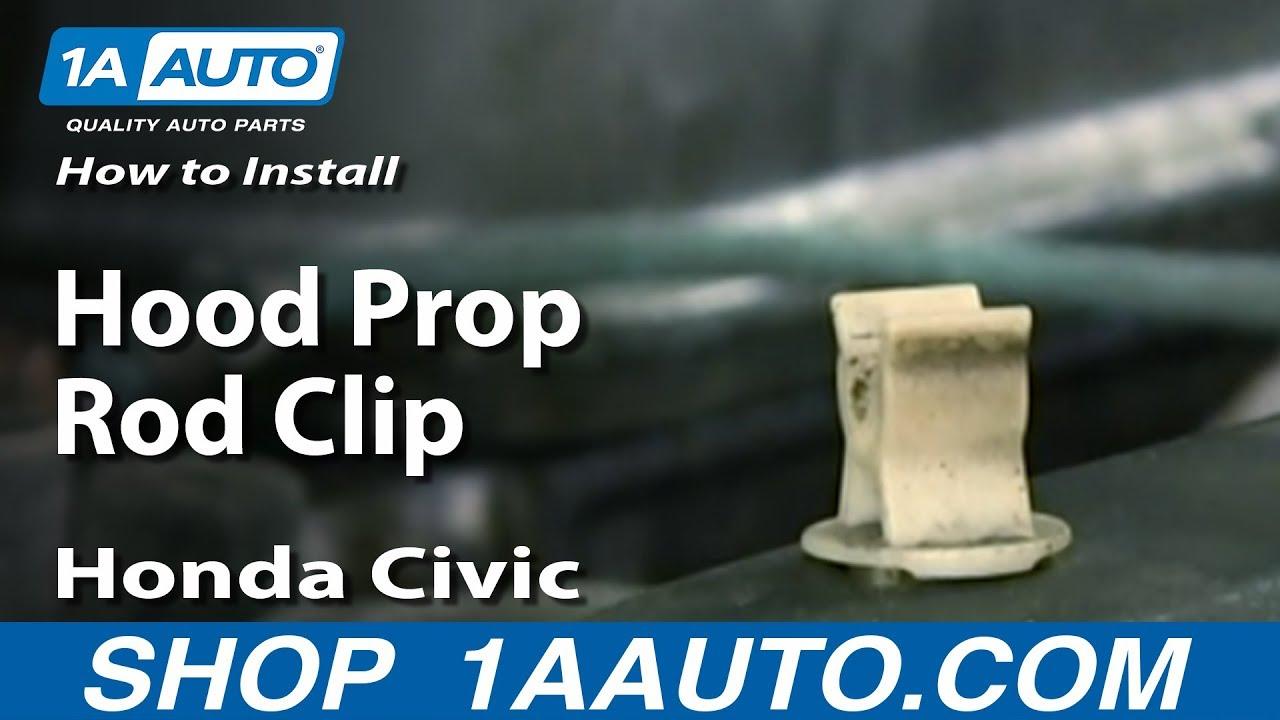 how to install hood prop rod clip 2001 05 honda civic [ 1280 x 720 Pixel ]