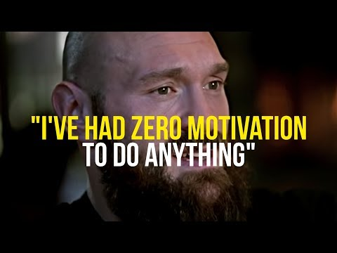 Tyson Fury | How To Gain MOTIVATION Back