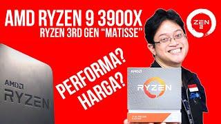 Prosesor Desktop 7 nm dari AMD: Hands-On Review Ryzen 3rd Gen. (Zen 2 - Ryzen 9 3900X) - Indonesia