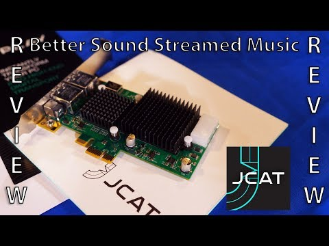 Making Streamed Music Sound Better JCAT Net Card Femto Review - HiFi Audio PC Component