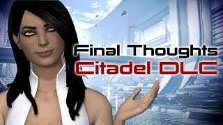 Final Thoughts on Citadel DLC (Mass Effect 3)