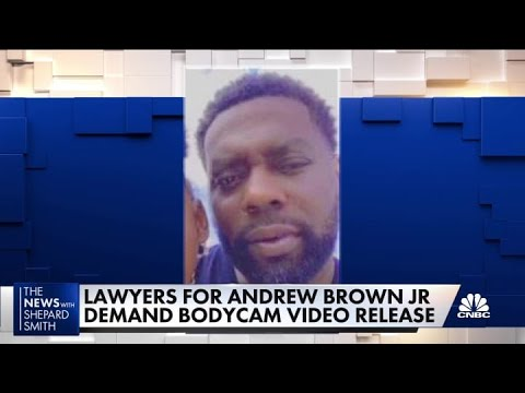 Lawyers for Andrew Brown, Jr. demand bodycam video release