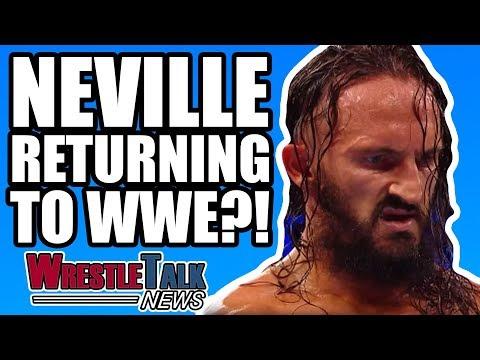 Neville RETURNING To WWE?! Ex WWE Star Signs For MMA!   WrestleTalk News Nov. 2017