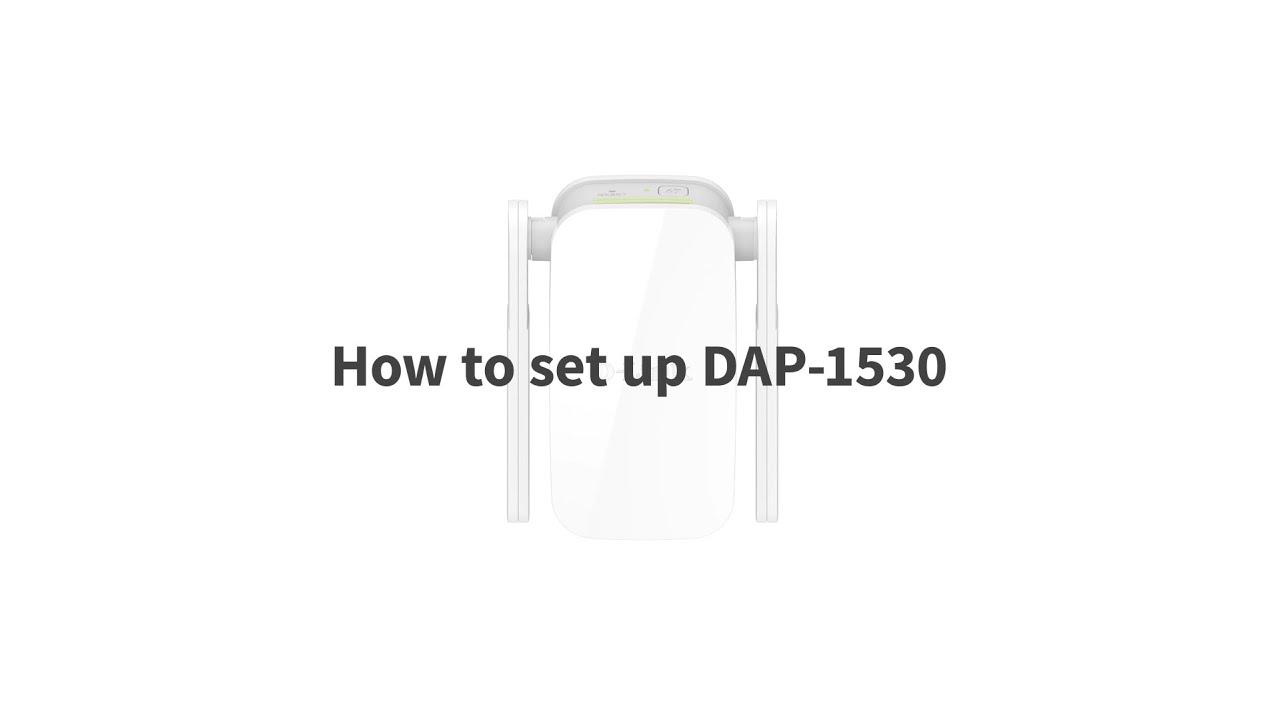 Download DAP-1530 AC750 Wireless Range Extender Setup Video