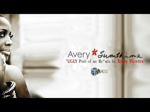 Avery Sunshine - Ugly Part Of Me (Terry Hunter BANG)