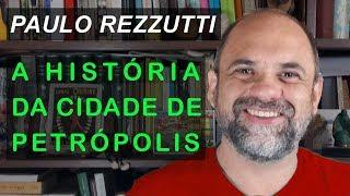A história da cidade de Petrópolis