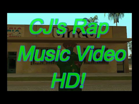 GTA San Andreas CJ rap music video [HD]