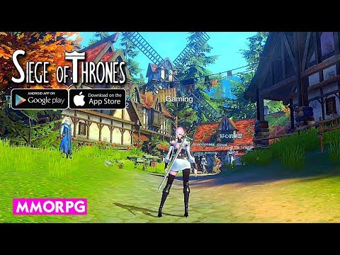 [Android/IOS] Siege Of Thrones - MMORPG Gameplay