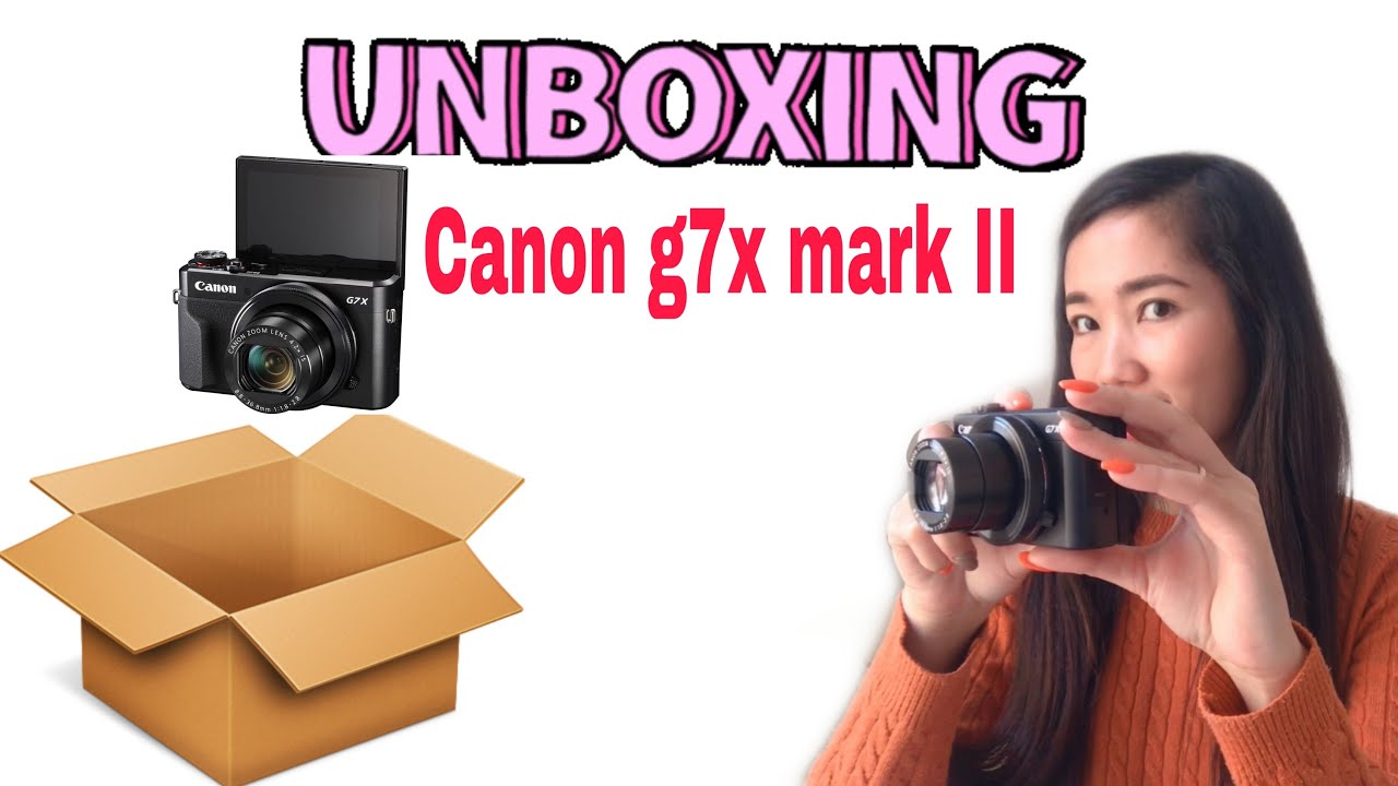 Canon G7X Mark II Unboxing