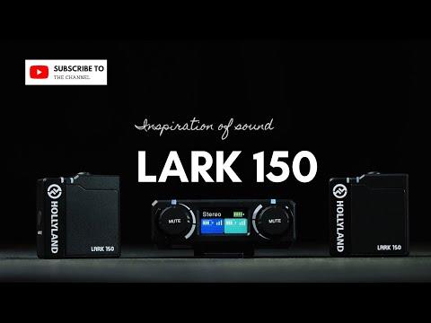 Lark 150  - 声音的启发