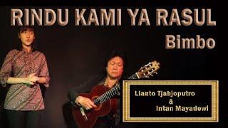 Rindu Kami Ya Rasul - Lianto Tjahjoputro & Intan Mayadewi - Bimbo