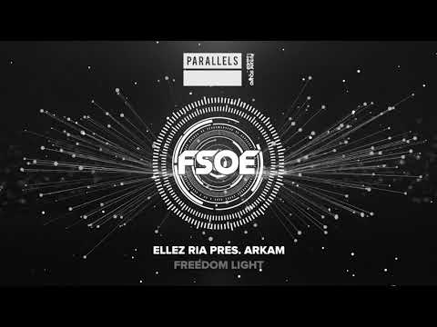 Ellez Ria pres  Arkam - Freedom Light