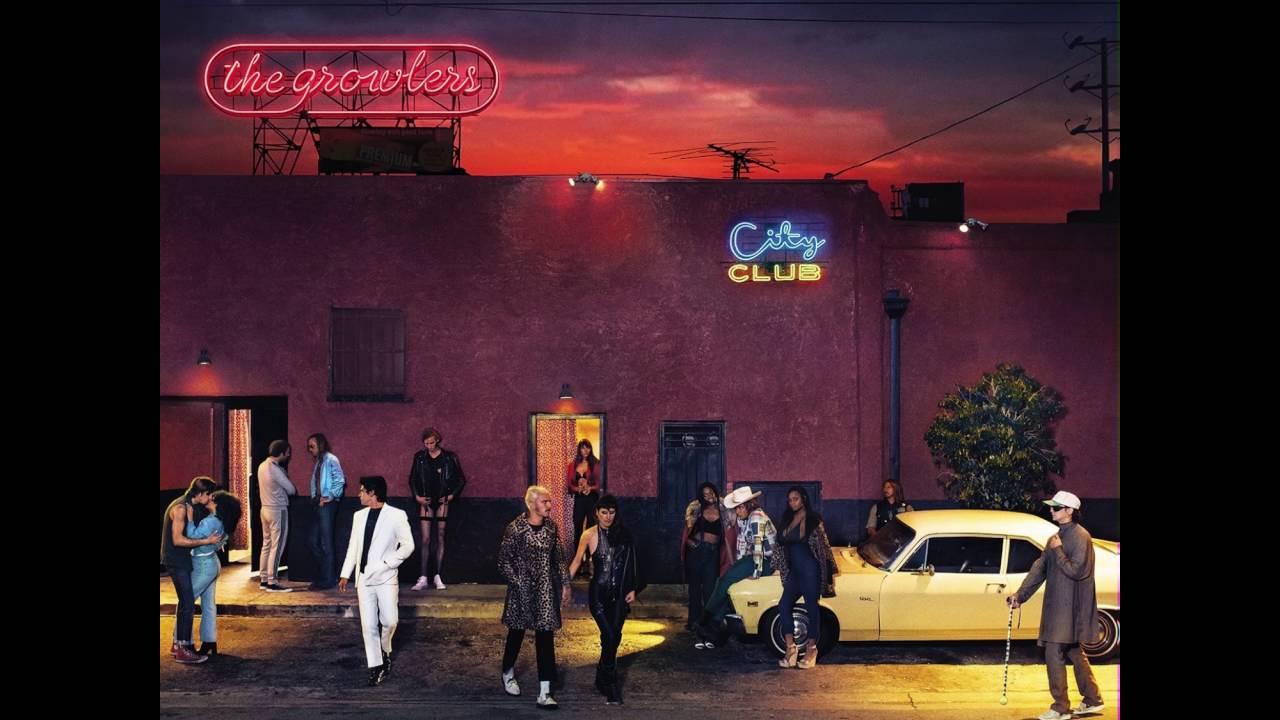 The Growlers - City Club (Prod. by Julian Casablancas)