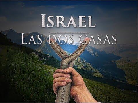 6. Restauración De Israel - Israel - Las Dos Casas FIN