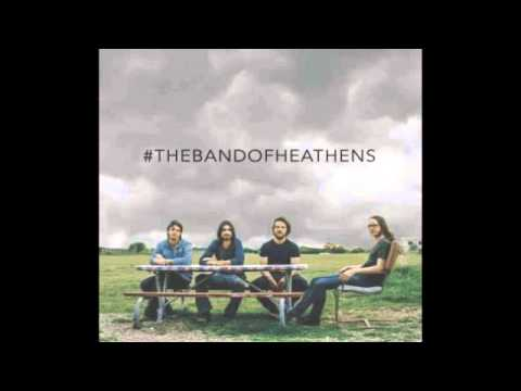 Band Of Heathens  Shotgun