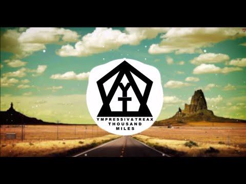 Ympressiv & TREAX feat. Dominic Sky - Thousand Miles (Original Mix) 1H!!