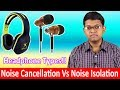 Noise Cancellation Headphones Vs Isolation Headphones Explained In Hindi