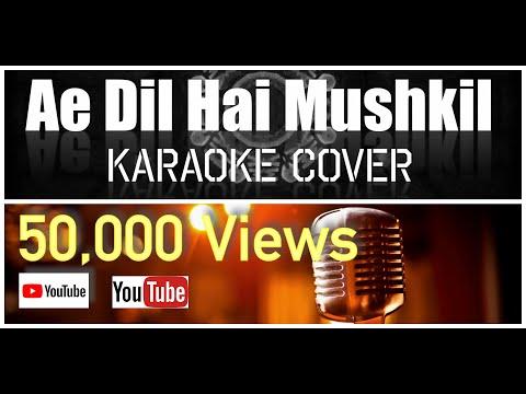 Ae Dil Hai Mushkil | Gaurav Pratham | Karaoke Cover
