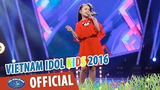 VIETNAM IDOL KIDS 2016 - GALA 3 - Ô MÊ LY - KHÁNH LINH