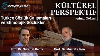 Türkçe Sözlük Çalışmaları ve Etimolojik Sözlükler
